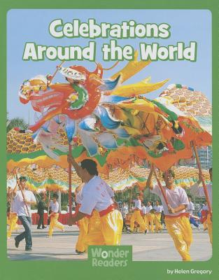 Celebrations Around the World By Gregory, Helen