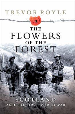Flowers of the Forest By Royle, Trevor